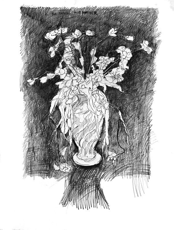 The Things That Matter 20in x 30in - Flower Drawings