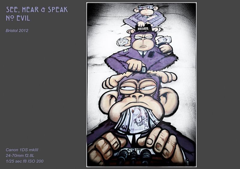 see hear  speak no evil - Street Art & Graffiti