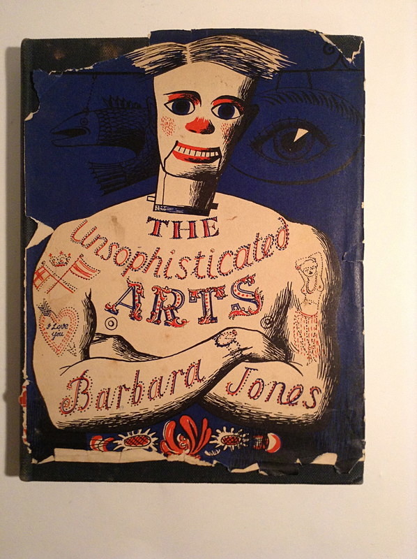The Unsophisticated Arts by Barbara Jones - books
