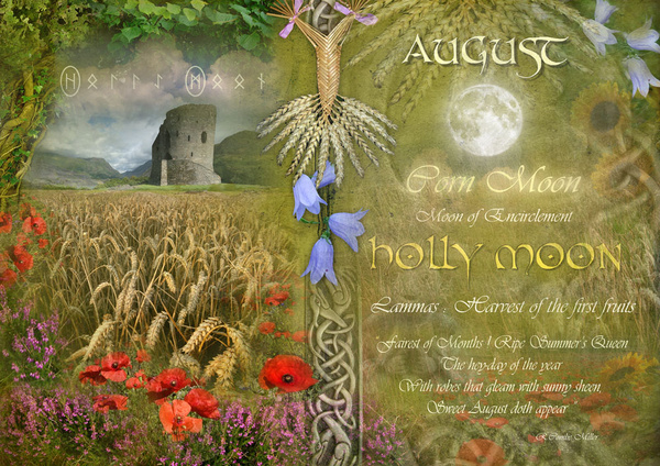 August : Holly Moon - The Wheel of the Year