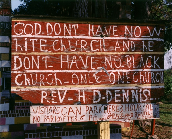 Sign: No White No Black Church, Mississippi, 2005 - The True Gospel Preached Here